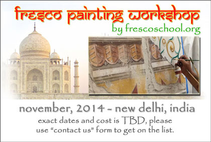 Fresco Painting Workshop with iLia Anossov (fresco) of the Fresco School, New Delhi India November 2014